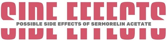 Sermorelin Acetate Side Effects-min